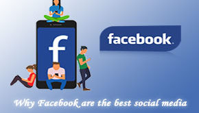 Why Facebook are the best social media